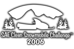 SAE Clean Snowmobile Challenge 2006